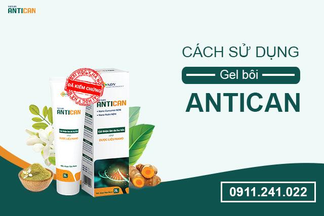 cách dùng gel Antican